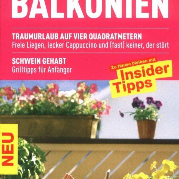 Balkonien: Trend, den der Tourismus verpennt?